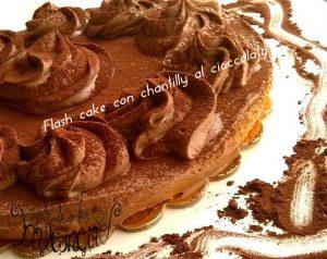 flasch cake con chantilly al cioccolato