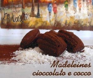 Madeleines cioccolato e cocco 1