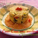 Cous cous con zucchine e pomodorini