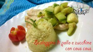 scaloppine di pollo con zucchine