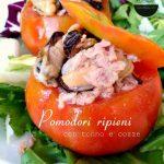 Pomodori ripieni con tonno e cozze