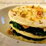 Millefoglie con salmone e spinaci