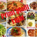 Primi piatti light, tante ricette gustose e leggere!