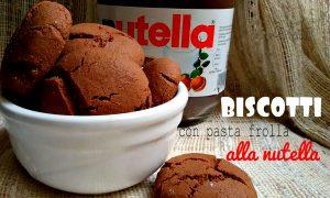 biscotti-con-pasta-frolla-alla-nutella
