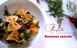 ricetta coi peperoni cruschi ed il finocchietto